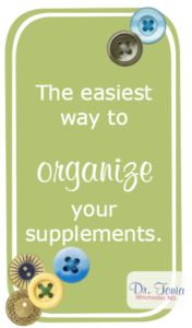 Dr. Tonia naturopathic doctor shows you how to organize your supplements nanaimo bodytalk nanaimo acupuncture