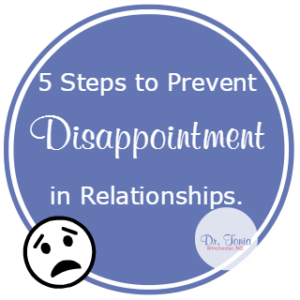 Dr. Tonia winchester, nanaimo naturopathic doctor shares how to prevent disappointment in relationships