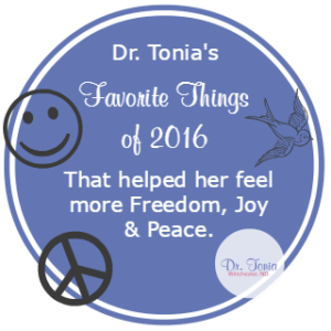 Dr. Tonia Winchester, nanaimo naturopathic doctor, shares her favorite resources of 2016 that helped her feel more freedom, joy, and peace